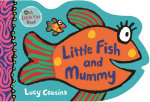 Little Fish and Mummy