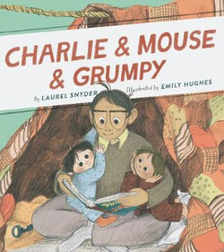 Charlie and Mouse and Grumpy