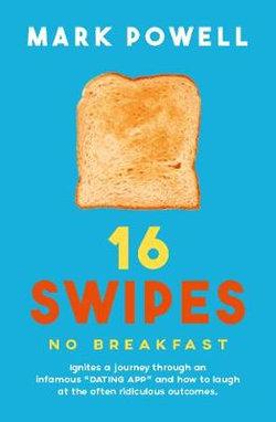 16 Swipes No Breakfast