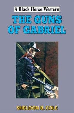 The Guns of Gabriel