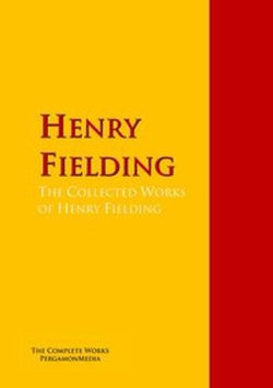 The Collected Works of Henry Fielding