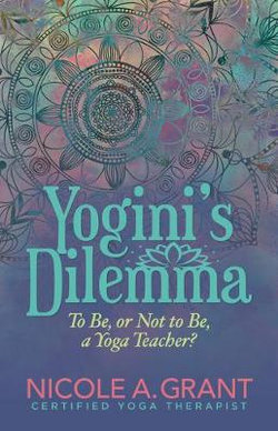 Yogini's Dilemma