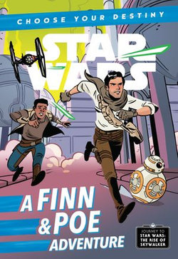 Journey to Star Wars: The Rise of Skywalker: A Finn & Poe Adventure