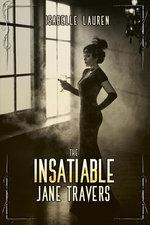 The Insatiable Jane Travers