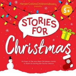 HarperCollins Children's Books Presents: Christmas Stories for Children