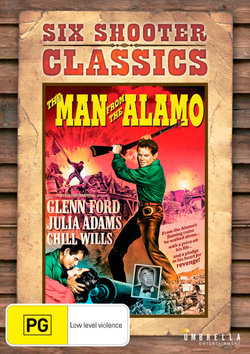 The Man from the Alamo (Six Shooter Classics)