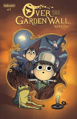 Over the Garden Wall Special #1