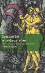 Good and Evil in the Garden of Art