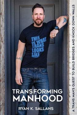 Transforming Manhood