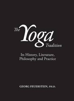 The Yoga Tradition - Hardback Deluxe Edition