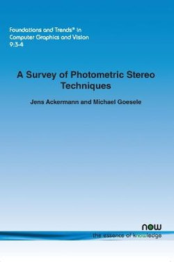 A Survey of Photometric Stereo Techniques