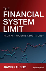 The Financial System Limit
