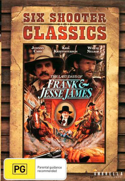 The Last Days of Frank & Jesse James (Six Shooter Classics)