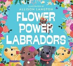 Flower Power Labradors