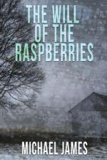 The Will of the Raspberries