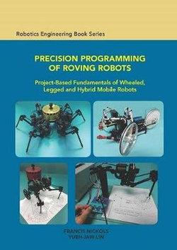 Precision Programming of Roving Robots