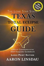 Texas Total Eclipse Guide (LARGE PRINT)