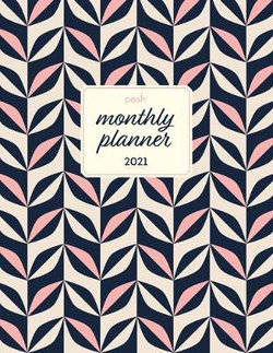 Posh 2021 Large Monthly Planner Calendar