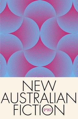 New Australian Fiction 2020