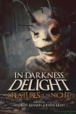 In Darkness, Delight