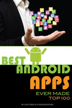Best Android Apps Ever Made: Top 100