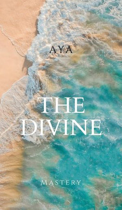 The Divine Mastery