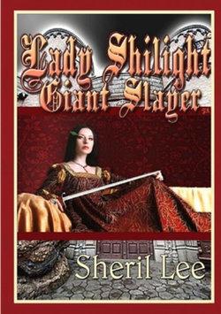 Lady Shilight - Giant Slayer - YA