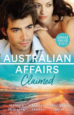 Australian Affairs Claimed/Dr Chandler's Sleeping Beauty/A Bride for the Maverick Millionaire/One Small Miracle