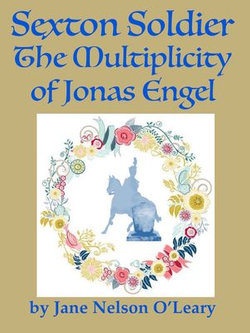 Sexton Soldier: The Multiplicity of Jonas Engel