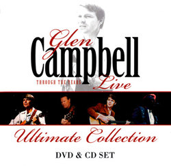 Glen Campbell: Through The Years Live (Ultimate Collection) (CD/DVD)