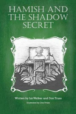 Hamish and the Shadow Secret