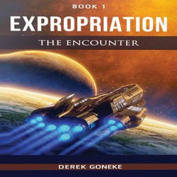 Expropriation : The Encounter bk 1