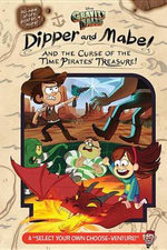 Gravity Falls Dipper and Mabel and the Curse of the Time Pirates' Treasure!