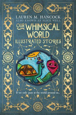 Our Whimsical World: Illustrated Stories