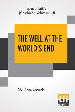 The Well At The World's End (Complete)
