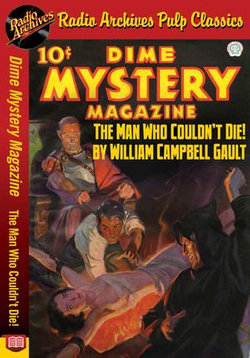 Dime Mystery Magazine - The Man Who Coul