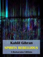 Spirits Rebellious