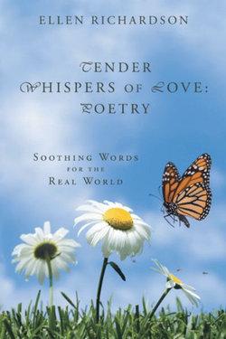 Tender Whispers of Love: Poetry