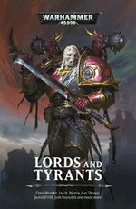 Warhammer 40,000 : Lords and Tyrants