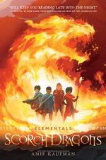 Elementals : Scorch Dragons