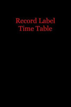 Record Label Time Table
