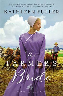 Amish Brides of Birch Creek : The Farmer's Bride