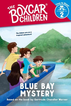 Blue Bay Mystery (The Boxcar Children: Time to Read, Level 2)