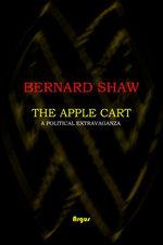 The Apple Cart: A Political Extravaganza