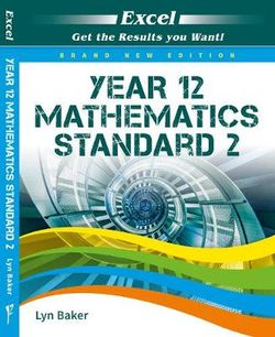 Excel Year 12 Mathematics Standard 2 Study Guide