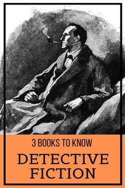 3 books to know: Detective Fiction