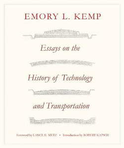 Essays on the History of Transportation and Technology