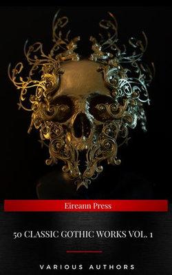50 Classic Gothic Works Vol. 1