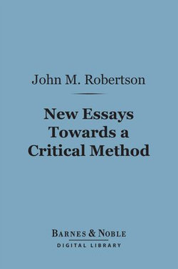New Essays Towards a Critical Method (Barnes & Noble Digital Library)