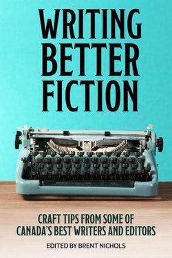 Writing Better Fiction